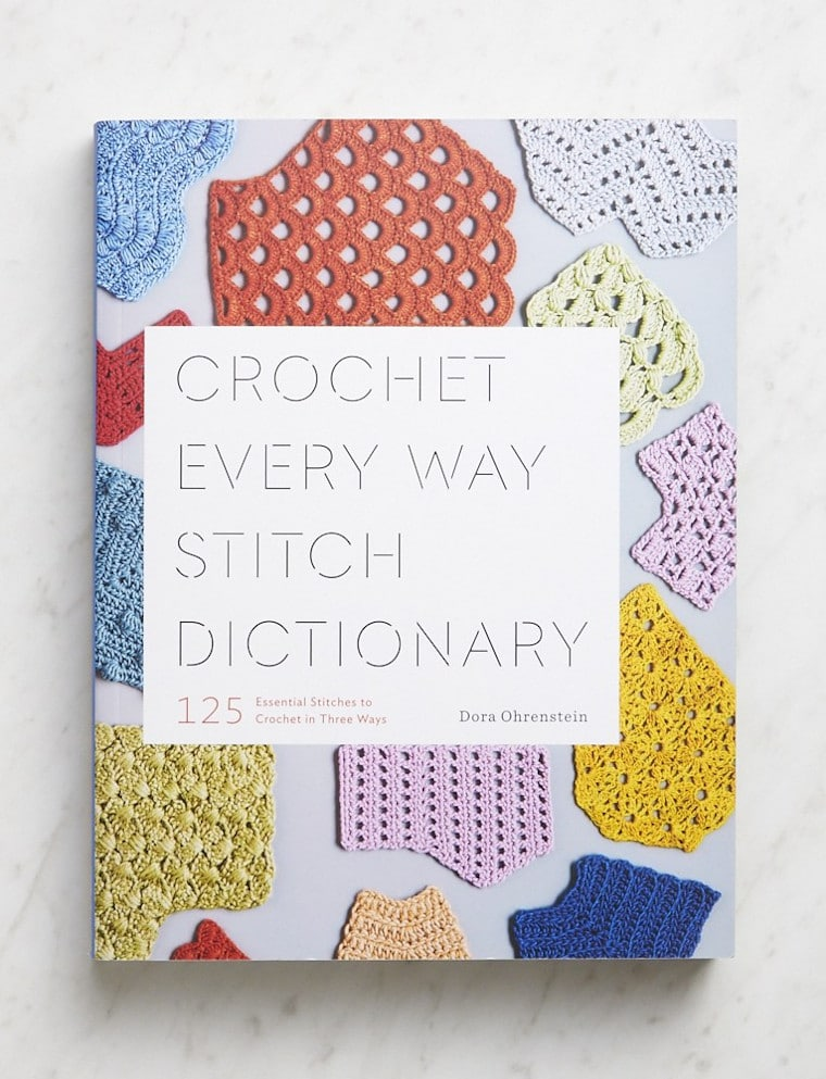The Crochet Every Way Stitch Dictionary