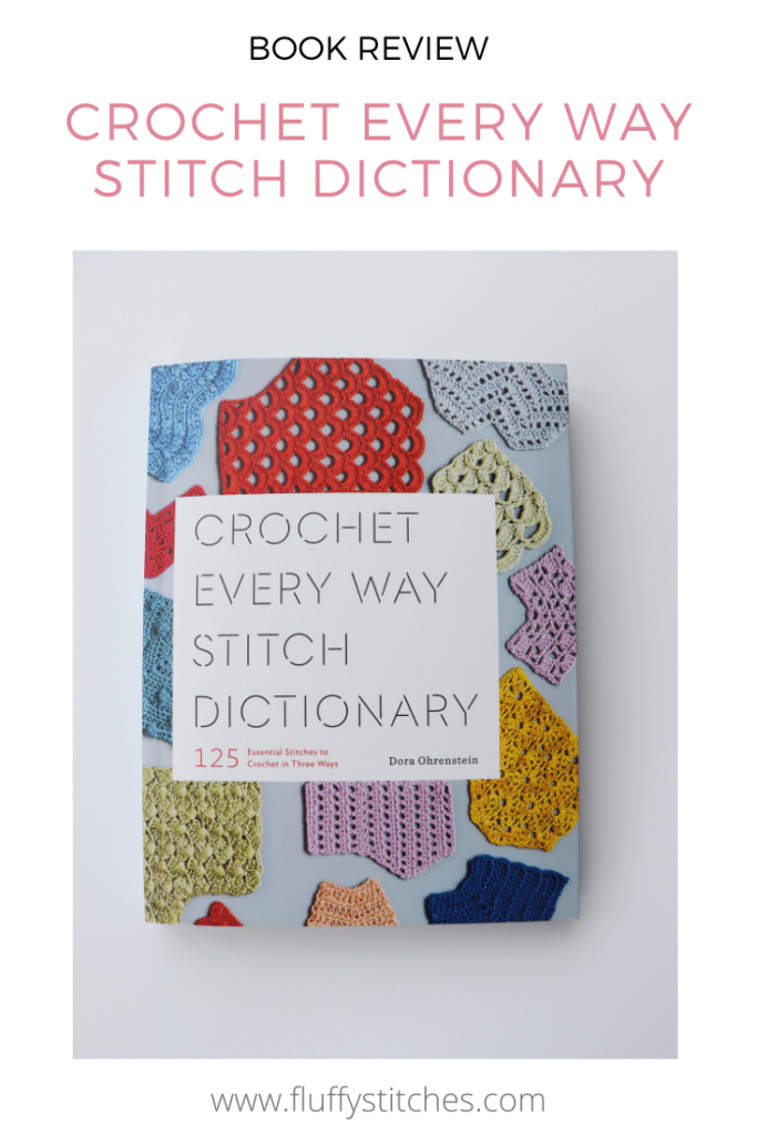 Are you a crocheter? Then read this Crochet Every Way Stitch Dictionary review and find out if this is the right book for you to improve your crochet skills!