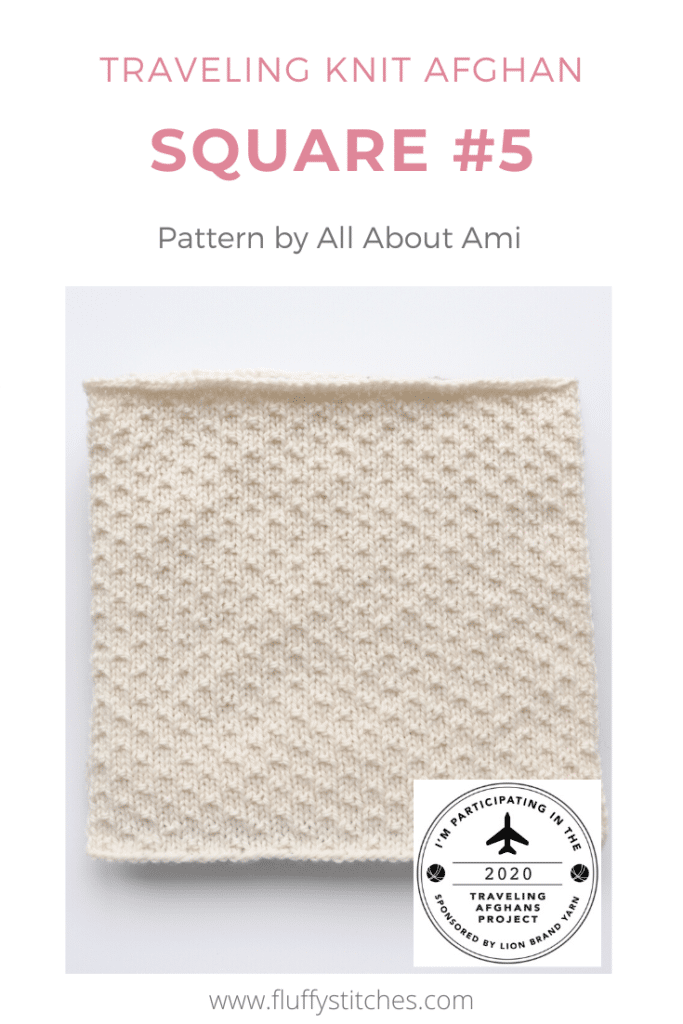 Square Five of the Traveling Knit Afghan, designed by All About Ami is here. A beautiful and delicate design achieved with simplicity. Come and see it!
