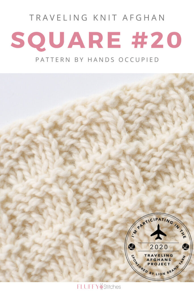 Square Twenty of the Traveling Knit Afghan is designed by Hands Occupied and it is an easy, stress-free one! Read this post to find out more! #travelingknitafghan #travelingafghansproject #mylifeinyarn